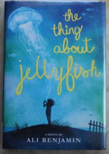 the-thing-about-jellyfish heartfelt chapter book for kids