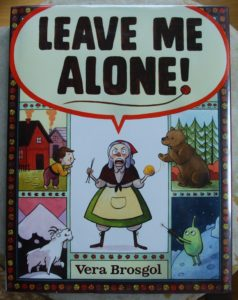 leave me alone entertain picture book featuring grumpy grandma