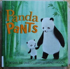 panda pants clever picture book for panda lovers